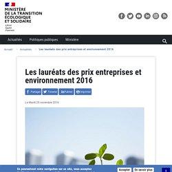 Les lauréats des prix entreprises et environnement 2016