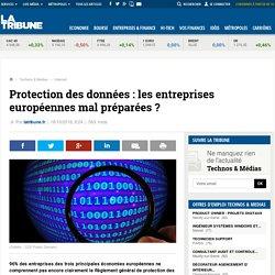 Protection des données : les entreprises européennes mal préparées ?