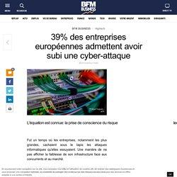 39% des entreprises européennes admettent avoir subi une cyber-attaque