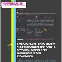 Réflexions à brûle-pourpoint sur l'auto-entreprise, dont la cotisation foncière des entreprises et son exonération