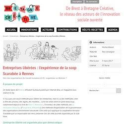 Entreprises libérées : l'expérience de la scop Scarabée à Rennes