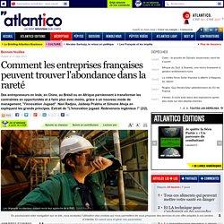 Comment les entreprises françaises peuvent trouver l'abondance dans la rareté