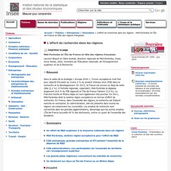 Entreprises - L'effort de recherche dans les régions - Midi-Pyrénées et l'Île-de-France en tête des régions françaises
