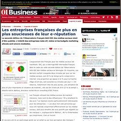 Les entreprises françaises de plus en plus soucieuses de leur e-réputation