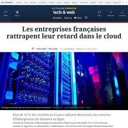 Les entreprises françaises rattrapent leur retard dans le cloud