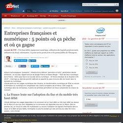 Entreprises françaises et numérique : 5 points où ça pèche et où ça gagne - ZDNet