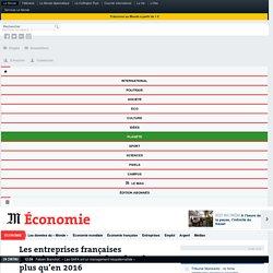 Les entreprises françaises prévoient 150000embauches de plus qu'en2016