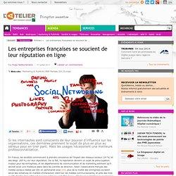 Les entreprises françaises se soucient de leur réputation en ligne