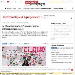 Le Cloud computing s'impose chez les entreprises françaises