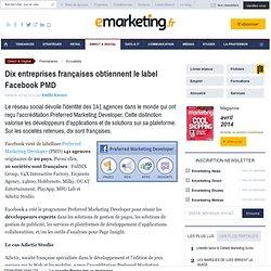 Dix entreprises françaises obtiennent le label Facebook PMD