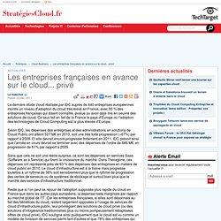 Les entreprises françaises en avance sur le cloud… privé