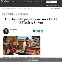Les Dix Entreprises Françaises De La EdTech A Suivre