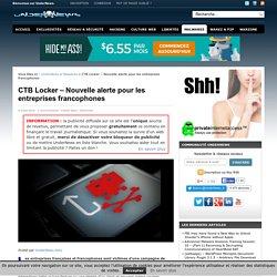 CTB Locker - Nouvelle Alerte Pour Les Entreprises Francophones
