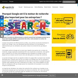 Pourquoi Google est-il le moteur de recherche le plus important pour les entreprises ?
