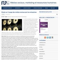 marketing et ressources humaines Etude sur l'usage des médias sociaux par les entreprises
