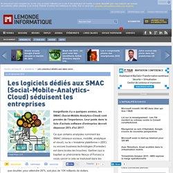 Les logiciels dédiés aux SMAC (Social-Mobile-Analytics-Cloud) séduisent les entreprises