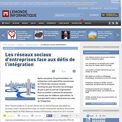 Les réseaux sociaux d'entreprises face aux défis de l'intégration