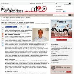 Informatique - Pays de la Loire. AISeco : Le Vendéen qui séduit Google