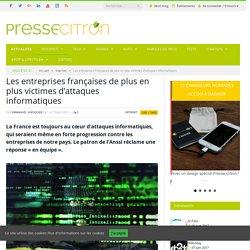 Les entreprises françaises de plus en plus victimes d'attaques informatiques