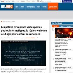 Les petites entreprises visées par les pirates informatiques: la région wallonne veut agir pour contrer ces attaques