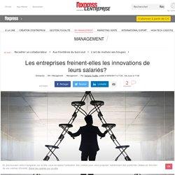 Les entreprises freinent-elles les innovations de leurs salariés?