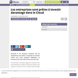 Les entreprises sont prêtes à investir davantage dans le Cloud