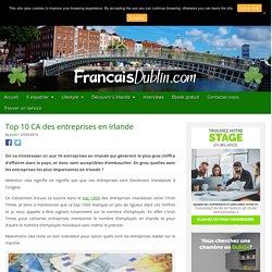 Top 10 CA des entreprises en Irlande - Francais Dublin