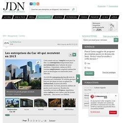 Les entreprise du Cac 40 qui recrutent en 2012 - Journal du Net Management