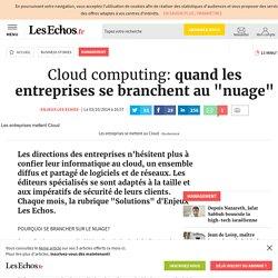 """Cloud computing: quand les entreprises se branchent au """"nuage"""", Management"""