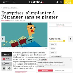 Entreprises: s'implanter à l'étranger sans se planter, Management