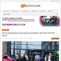 Cinq entreprises nouvelles lauréates du Pass French Tech - Métropolitain