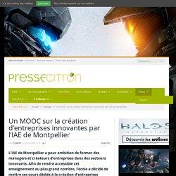 Un MOOC sur la création d'entreprises innovantes par l'IAE de Montpellier