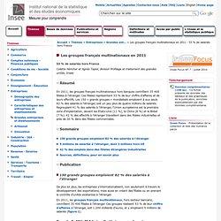 Entreprises - Les groupes français multinationaux en 2011 - 53 % de salariés hors France