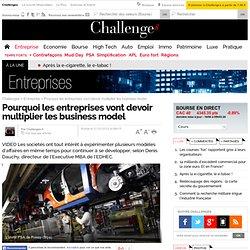 Pourquoi les entreprises vont devoir multiplier les business model