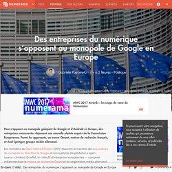 Des entreprises du numérique s'opposent au monopole de Google en Europe - Politique