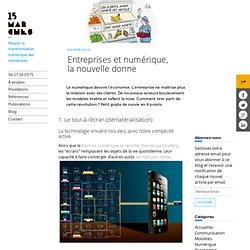Entreprises et numérique, la nouvelle donne - Le Blog de 15marches