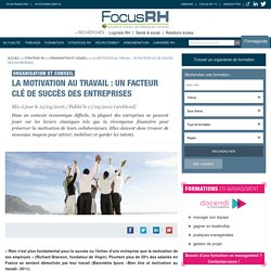 La motivation au travail : un facteur clé de succès des entreprises - Organisation et conseil