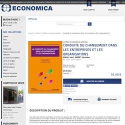 Achat livre Conduite du changement dans les entreprises et organisations - Economica