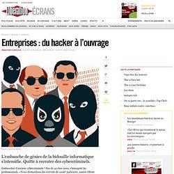 Entreprises : du hacker à l'ouvrage