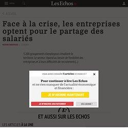 Face à la crise, les entreprises optent pourlepartage des salariés, Actualité des PME