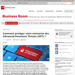 Sécurité : SFR et Lastline, une solution pour protéger les entreprises des Advanced Persistent Threats (APT)