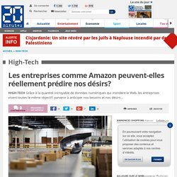 Les entreprises comme Amazon peuvent-elles réellement prédire nos désirs?