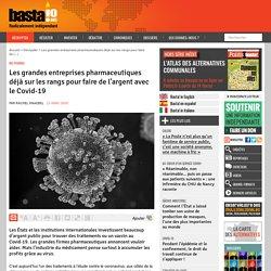 Les grandes entreprises pharmaceutiques déjà sur les rangs pour faire de l'argent avec le Covid-19