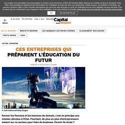 Ces entreprises qui préparent l'éducation du futur