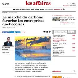Le marché du carbone favorise les entreprises québécoises