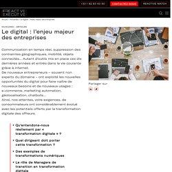 Le digital : l'enjeu majeur des entreprises
