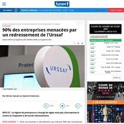 90% des entreprises menacées par un redressement de l'Urssaf