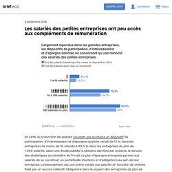 Brief.eco - Les salariés des petites entreprises ont peu accès aux compléments de rémunération