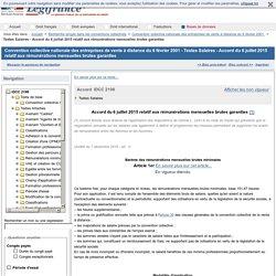 Convention collective nationale des entreprises de vente à distance du 6 février 2001 - Textes Salaires - Accord du 6 juillet 2015 relatif aux rémunérations mensuelles brutes garanties