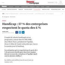 Handicap : 57 % des entreprises respectent le quota des 6 %